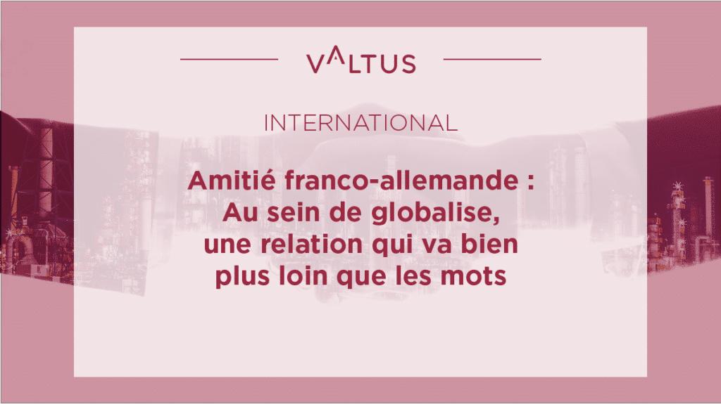 Amité franco-allemande Valtus Atreus
