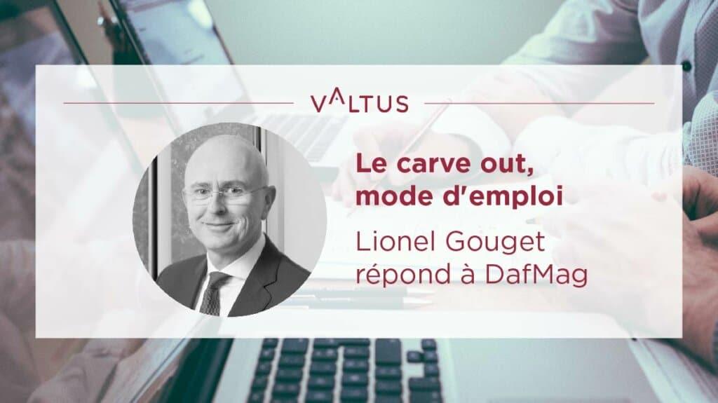 Carve out - Lionel Gouget DafMag