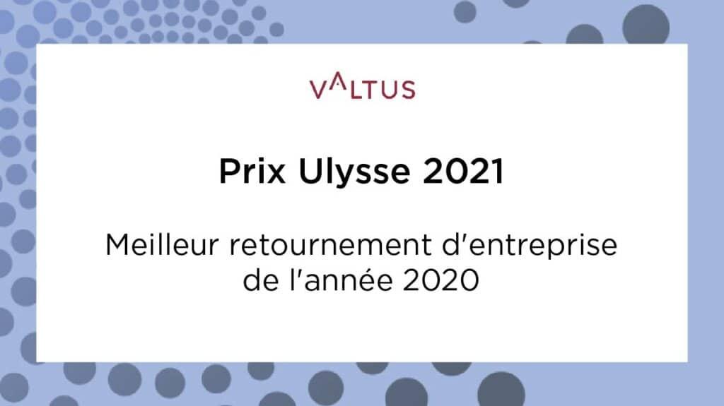 Prix- Ulysse 2021 Valtus ARE retournement restructuring