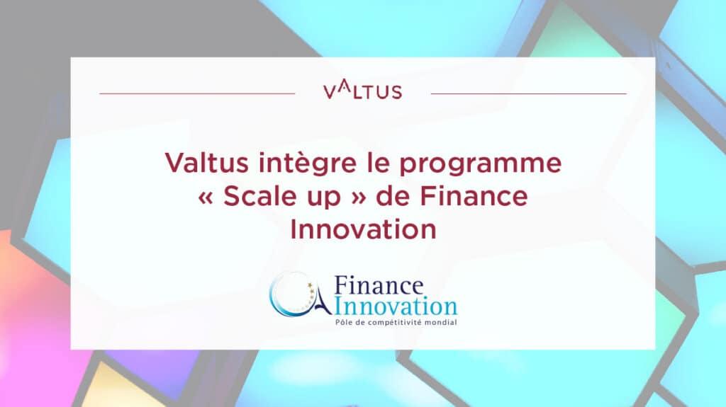 Valtus programme Scale up Finance Innovation