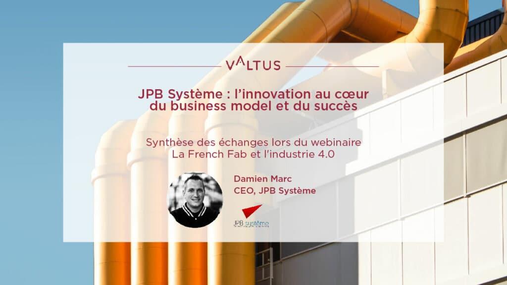 JPB Système l'innovation au cœur du business model et du succès